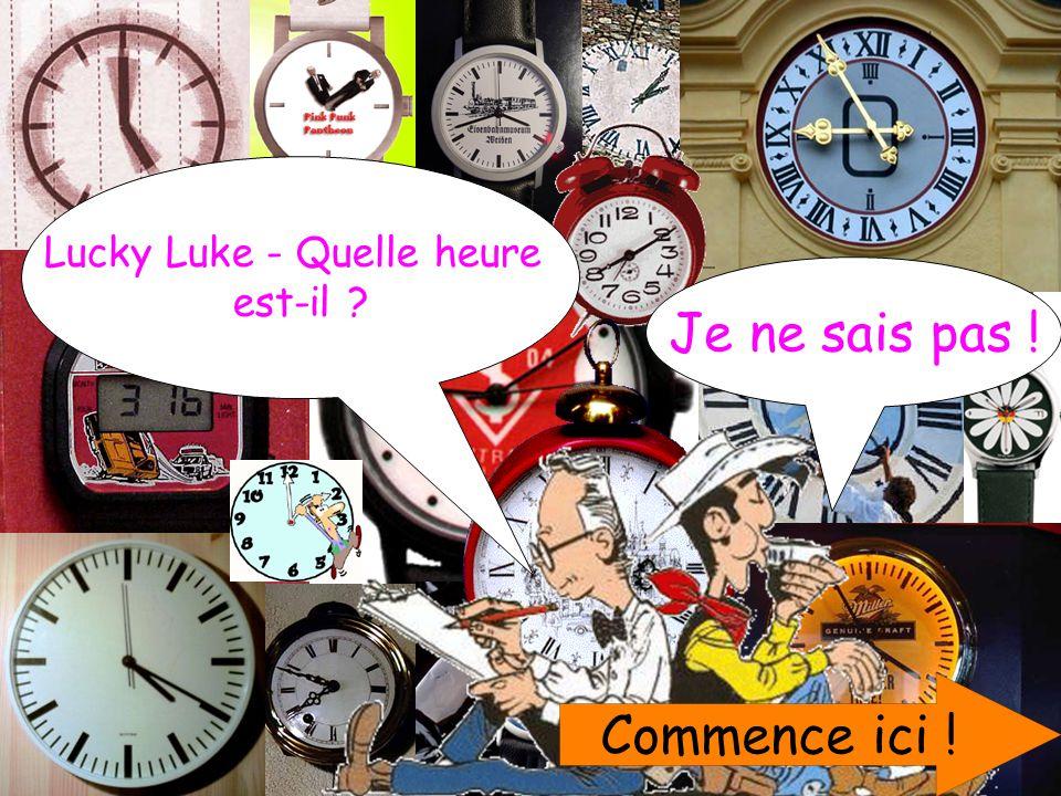 Commence ici ! Lucky Luke - Quelle heure est-il ? Je ne sais pas !