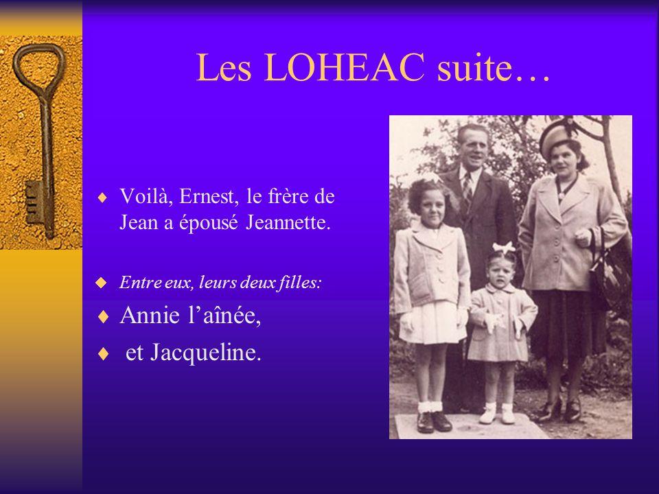Larrivée des LOHEAC ! Marie a épousé Jean LOHEAC ! Entre eux, leurs deux fils. René et Jean, laîné à droite.