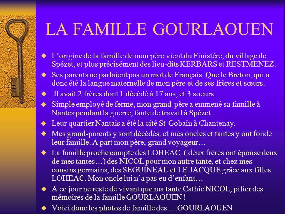 LA FAMILLE GOURLAOUEN Lorigine de la famille de mon père vient du Finistère, du village de Spézet, et plus précisément des lieu-dits KERBARS et RESTMENEZ.