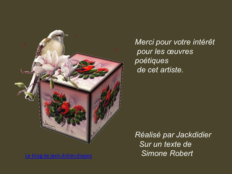 Cest un cadeau de la nature Un loisir, un médicament Une halte à la démesure Dans notre Monde si violent.