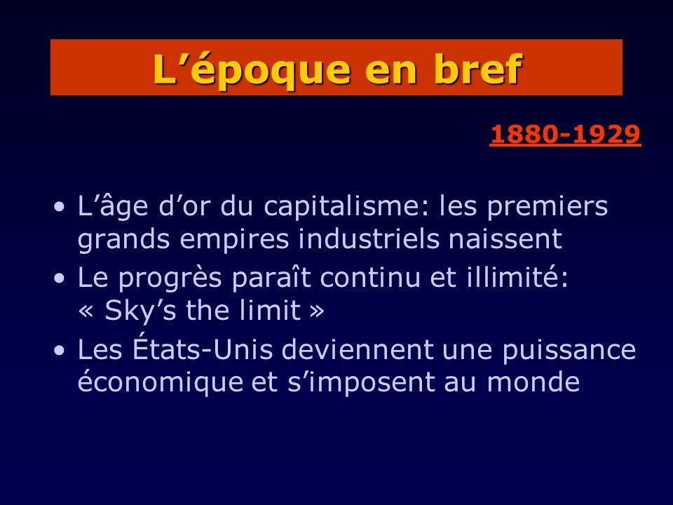 Débuts des échanges internationaux Léconomie prend son envol et atteint des sommets jamais vus Multiplication des entreprises et augmentation de leur taille: il devient nécessaire de réfléchir à la gestion 1880-1929
