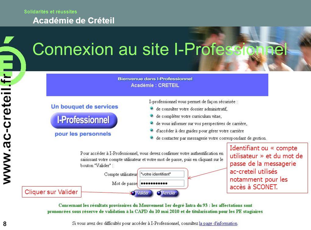 Solidarités et réussites Académie de Créteil 8 Identifiant ou « compte utilisateur » et du mot de passe de la messagerie ac-creteil utilisés notamment