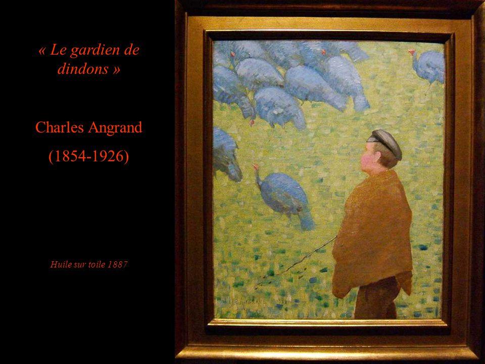 « Le gardien de dindons » Charles Angrand (1854-1926) Huile sur toile 1887