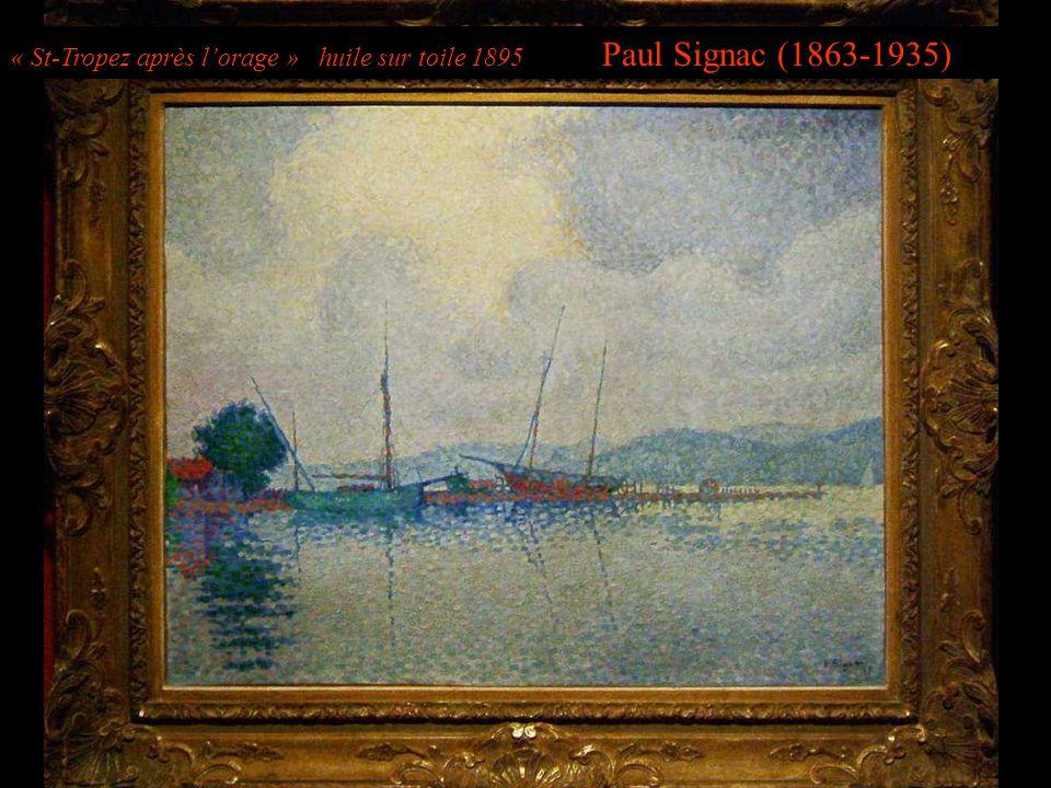 « St-Tropez après lorage » huile sur toile 1895 Paul Signac (1863-1935)