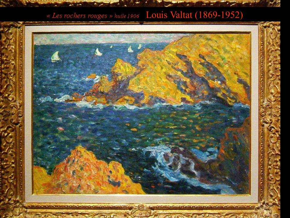 « Les rochers rouges » huile 1906 Louis Valtat (1869-1952)