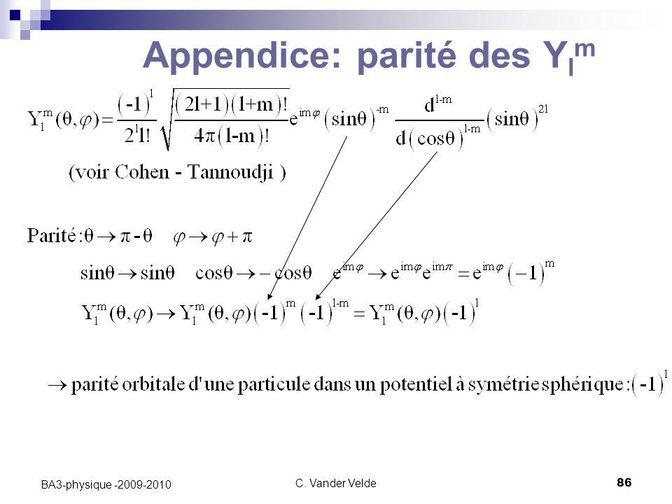 C. Vander Velde86 BA3-physique -2009-2010 Appendice: parité des Y l m