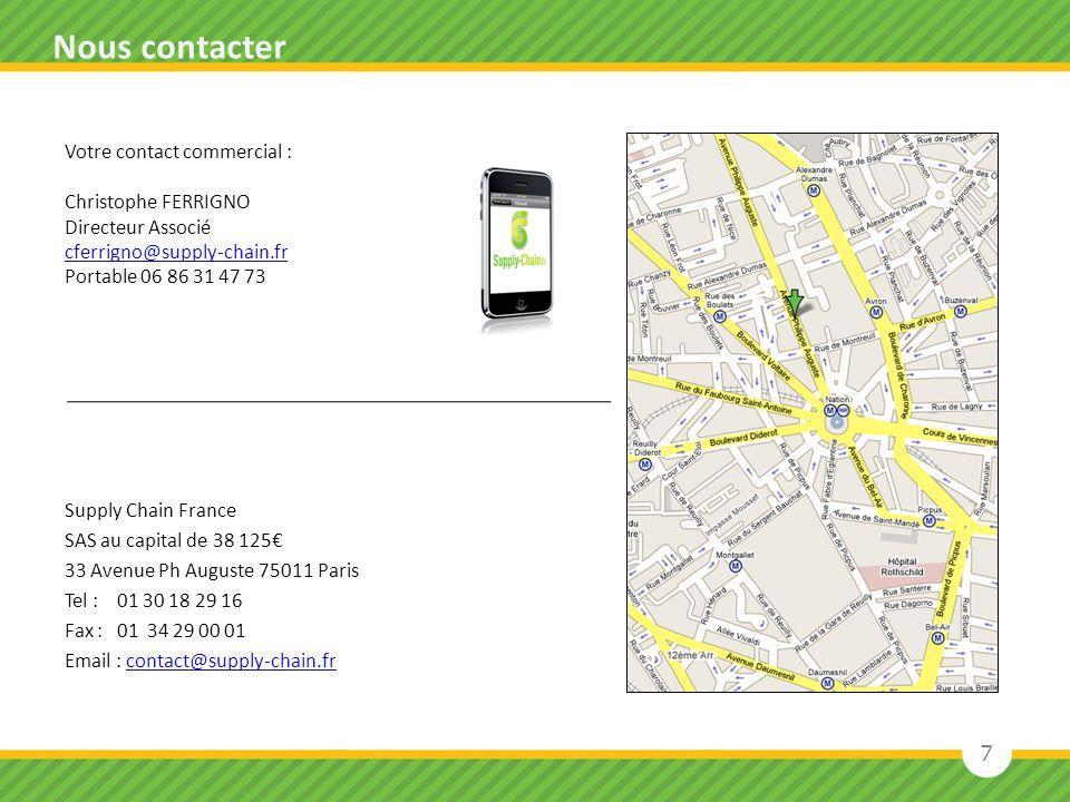 Supply Chain France SAS au capital de 38 125 33 Avenue Ph Auguste 75011 Paris Tel : 01 30 18 29 16 Fax : 01 34 29 00 01 Email : contact@supply-chain.f