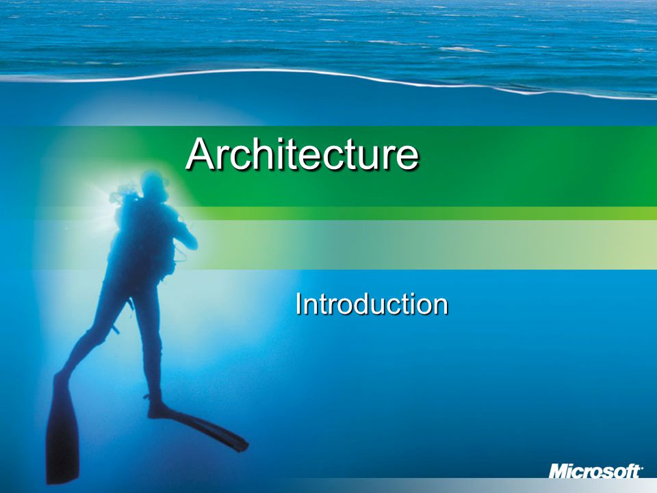 ArchitectureArchitecture Introduction