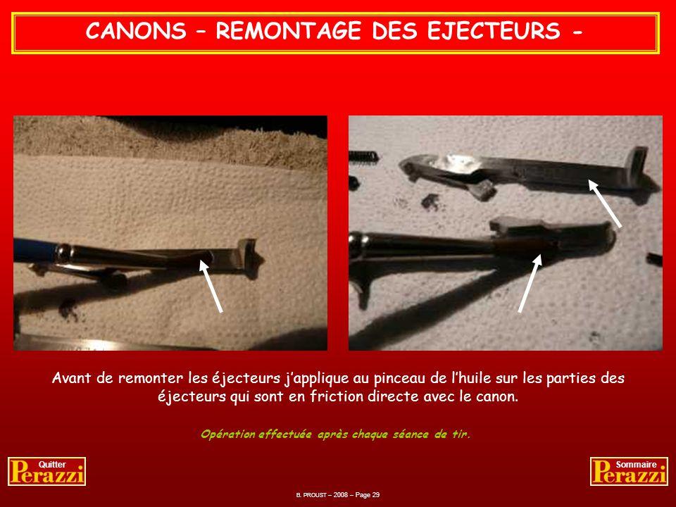 CANONS – REMONTAGE DES CHOKES - Jutilise une graisse graphitée MOLYKOTE trouvée en magasin de bricolage qui a lavantage de résister aux fortes chaleur