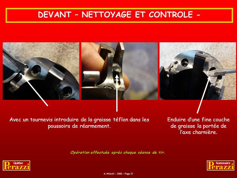DEVANT – NETTOYAGE ET CONTROLE - Bien dégraisser au chiffon les pièces métalliques et les poussoirs de commande de réarmement. La charnière de bascule