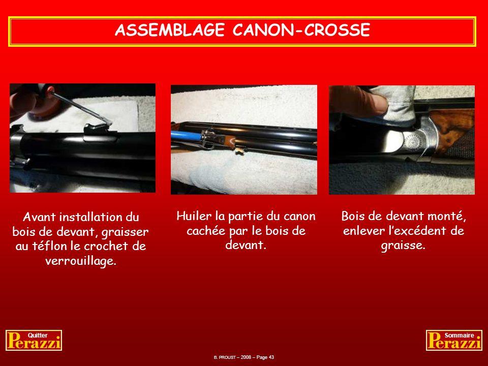 B. PROUST – 2008 – Page 42 QuitterSommaire CROSSE – REMONTAGE DE LA BATTERIE - Présenter la batterie par lavant afin de loger lergot dans la bascule.