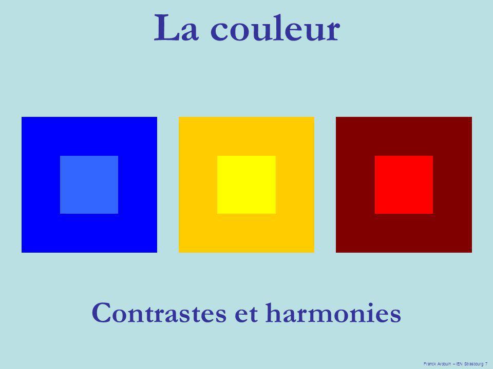 La couleur Franck Ardouin – IEN Strasbourg 7 Contrastes et harmonies