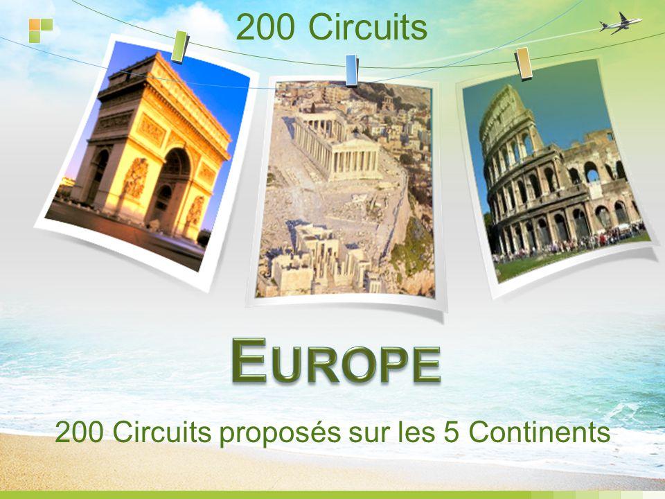 200 Circuits 200 Circuits proposés sur les 5 Continents
