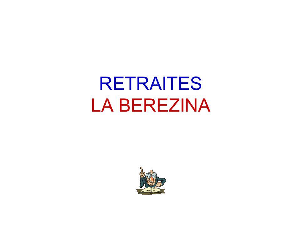 RETRAITES LA BEREZINA
