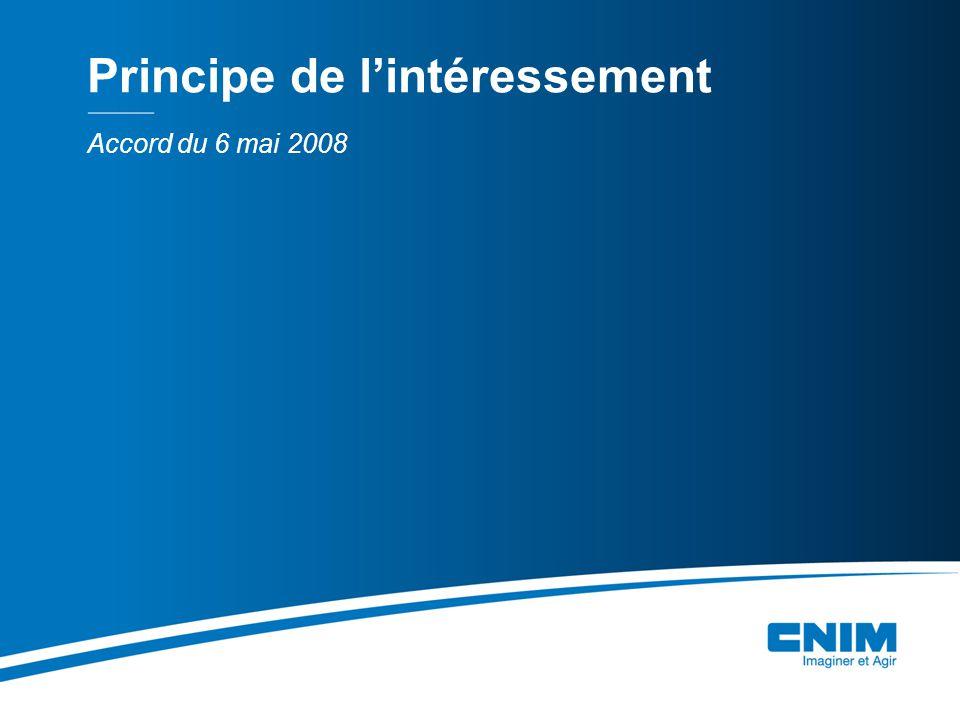 Accord du 6 mai 2008 Principe de lintéressement