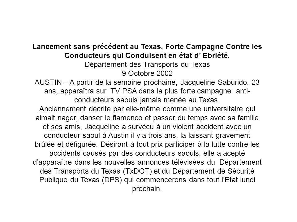 Lancement sans précédent au Texas, Forte Campagne Contre les Conducteurs qui Conduisent en état d Ebriété. Département des Transports du Texas 9 Octob