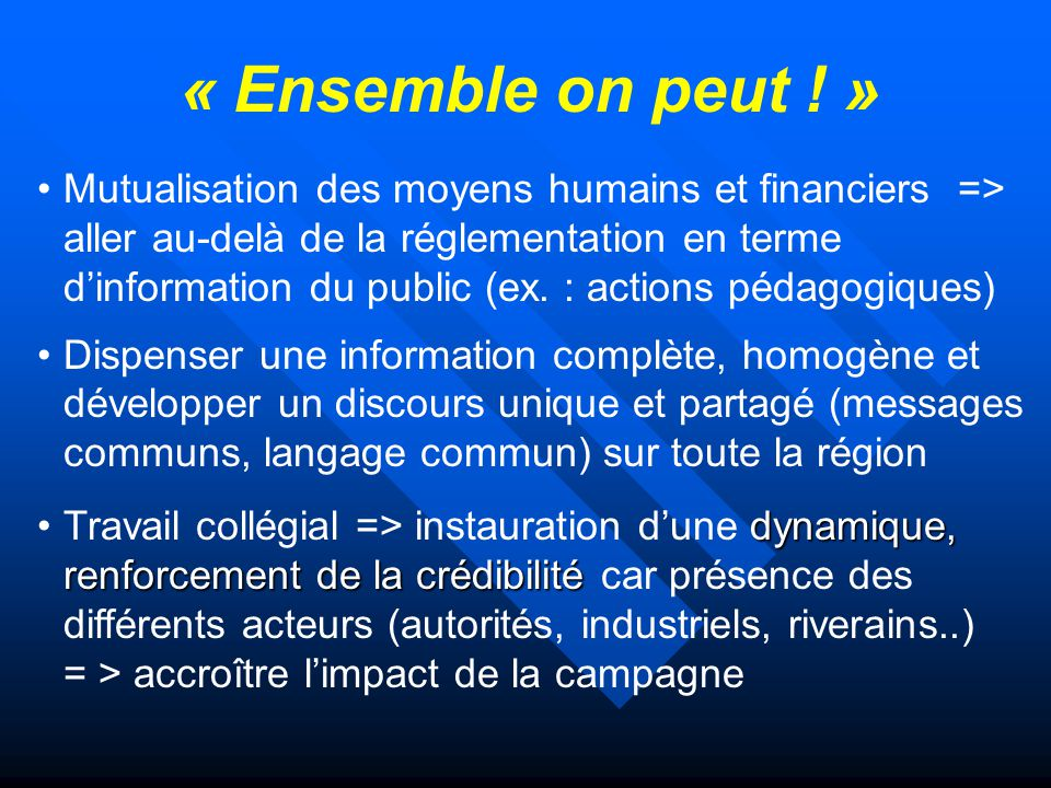 « Ensemble on peut .