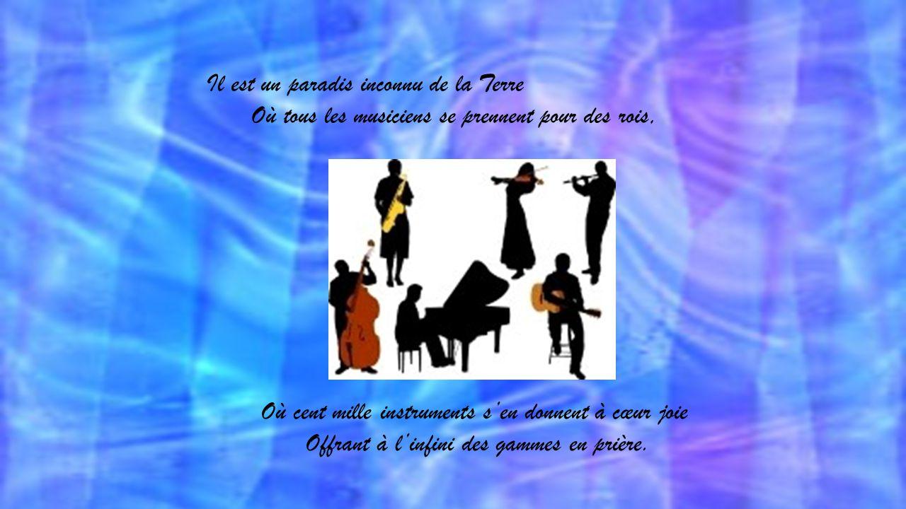 Texte de Simone Robert, proposé par Jackdidier PARADIS DES MUSICIENS
