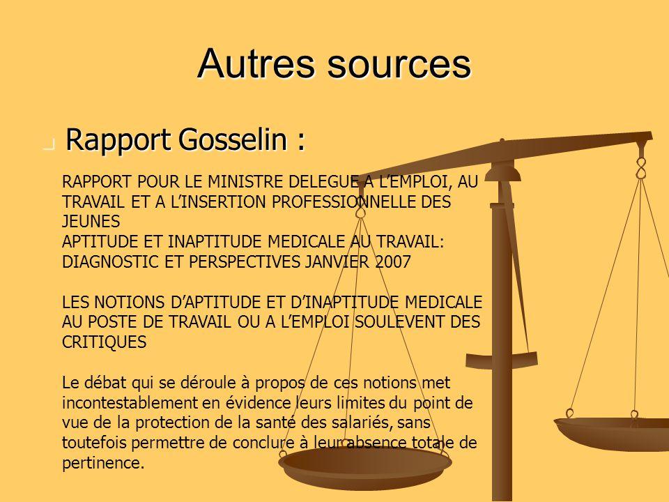 Autres sources Rapport Gosselin : Rapport Gosselin : RAPPORT POUR LE MINISTRE DELEGUE A LEMPLOI, AU TRAVAIL ET A LINSERTION PROFESSIONNELLE DES JEUNES