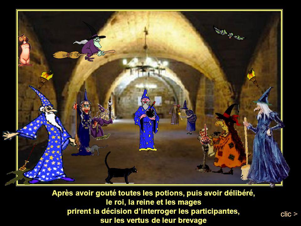 Toutes les potions terminées, le jury goutta chacune delles Clic>