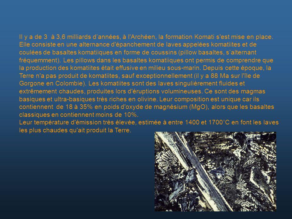 Il y a de 3 à 3,6 milliards dannées, à l'Archéen, la formation Komati s'est mise en place. Elle consiste en une alternance d'épanchement de laves appe
