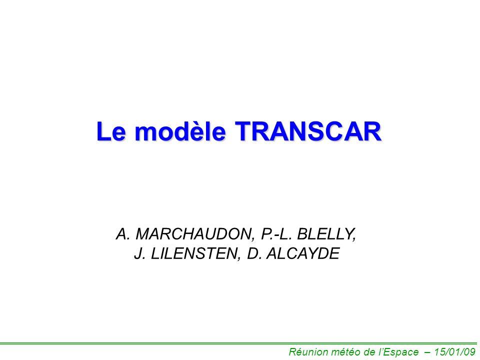 Le modèle TRANSCAR A. MARCHAUDON, P.-L. BLELLY, J.