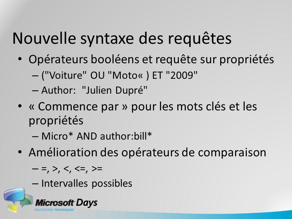 Nouvelle syntaxe des requêtes Opérateurs booléens et requête sur propriétés – (