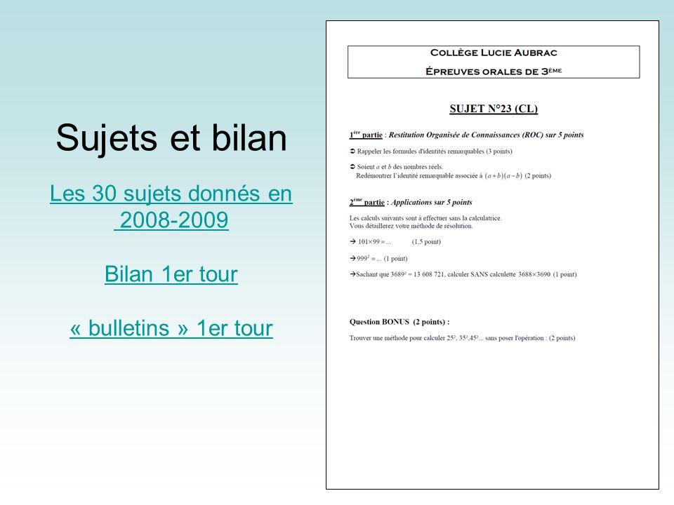 Sujets et bilan Les 30 sujets donnés en 2008-2009 Bilan 1er tour « bulletins » 1er tour