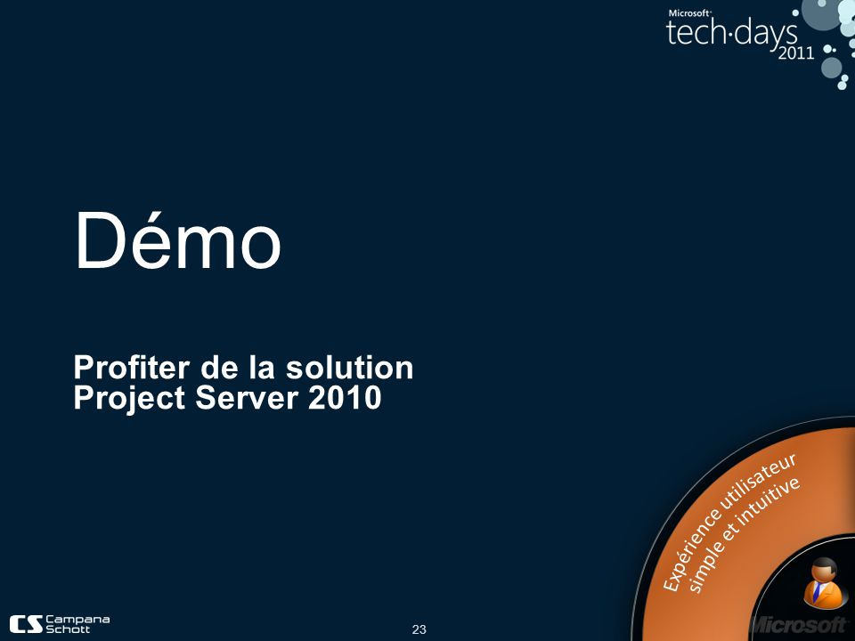 23 Démo Profiter de la solution Project Server 2010