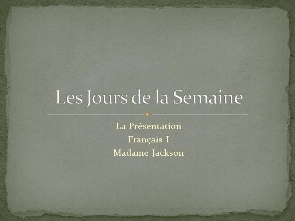 La Présentation Français I Madame Jackson
