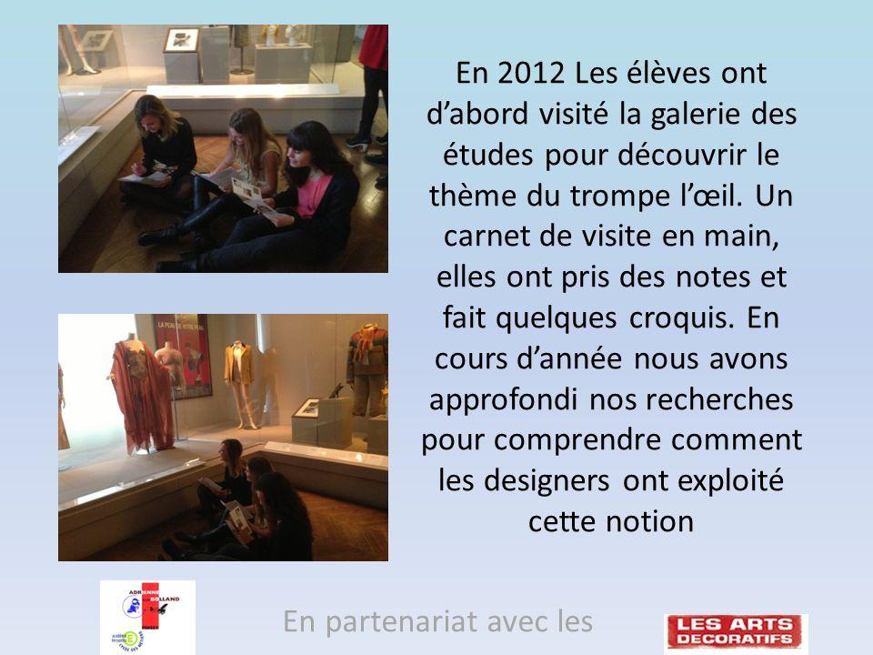 En 2012 Les élèves ont dabord visité la galerie des études pour découvrir le thème du trompe lœil.