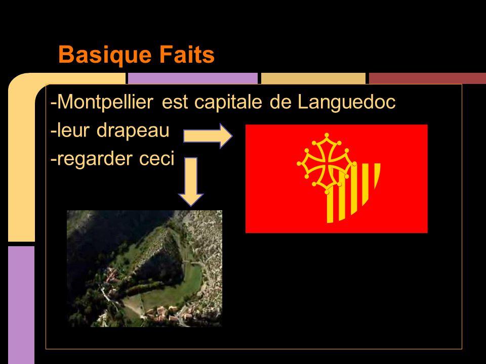 -Montpellier est capitale de Languedoc -leur drapeau -regarder ceci Basique Faits
