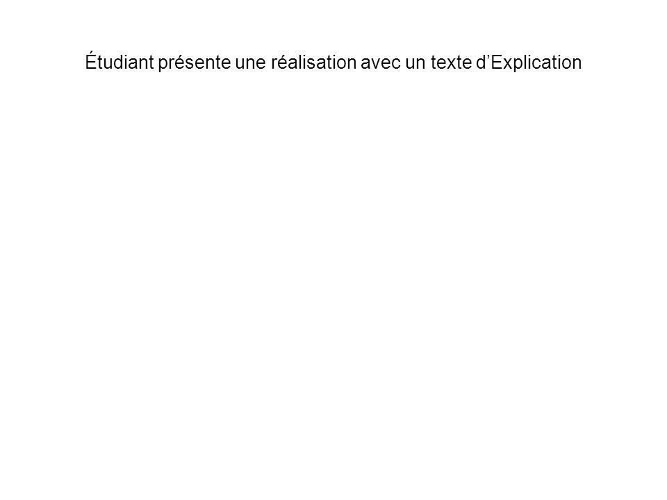 Étudiant présente une réalisation avec un texte dExplication