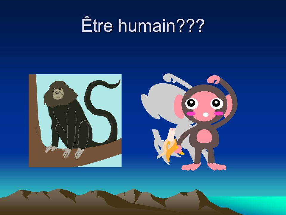 Être humain???