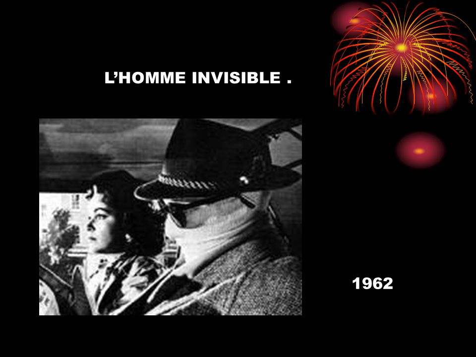 LHOMME INVISIBLE. 1962