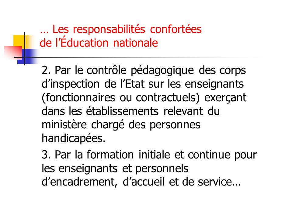 … Les responsabilités confortées de lÉducation nationale 4.