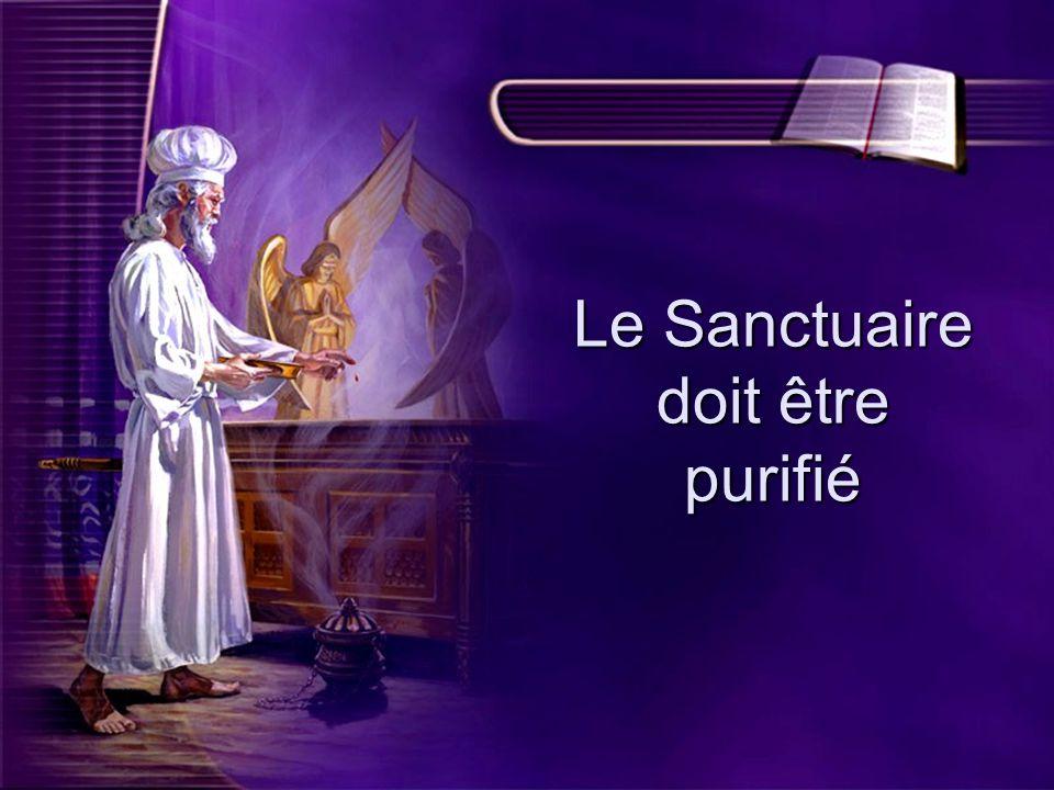 Le Sanctuaire doit être purifié