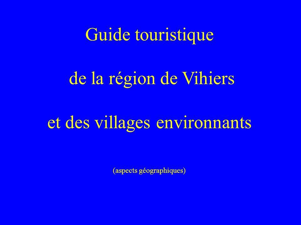 Guide touristique de la région de Vihiers et des villages environnants (aspects géographiques)