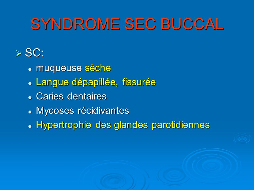 SYNDROME SEC BUCCAL
