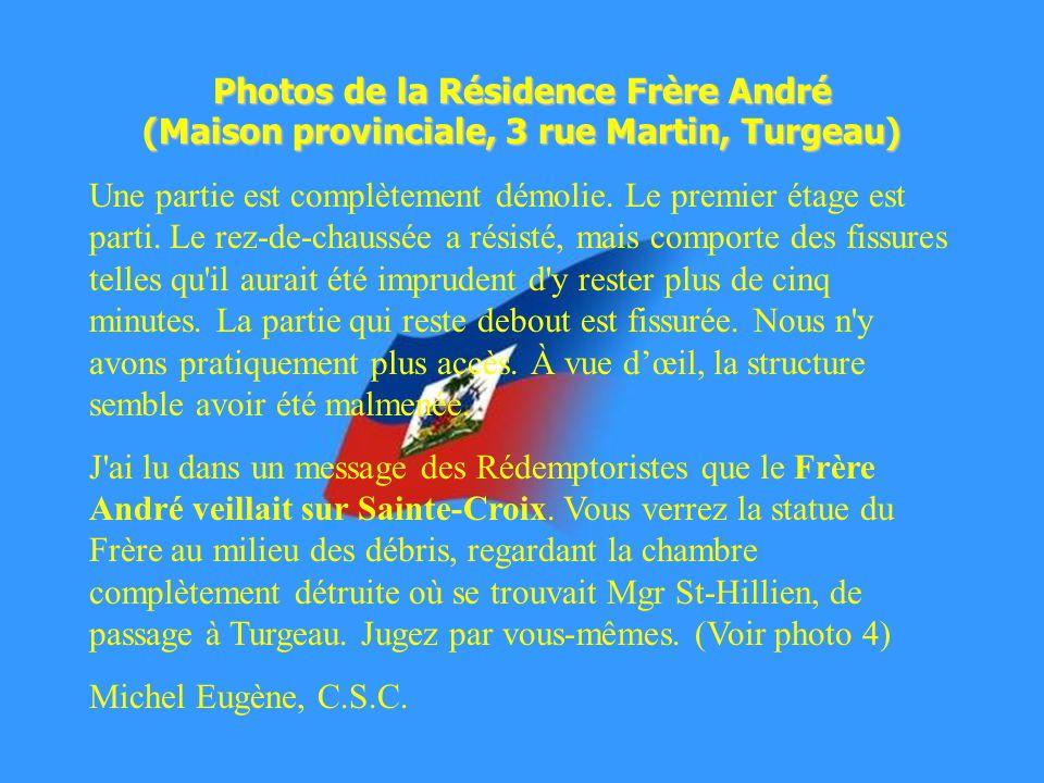 Photos de la Résidence Frère André (Maison provinciale, 3 rue Martin, Turgeau) Une partie est complètement démolie.