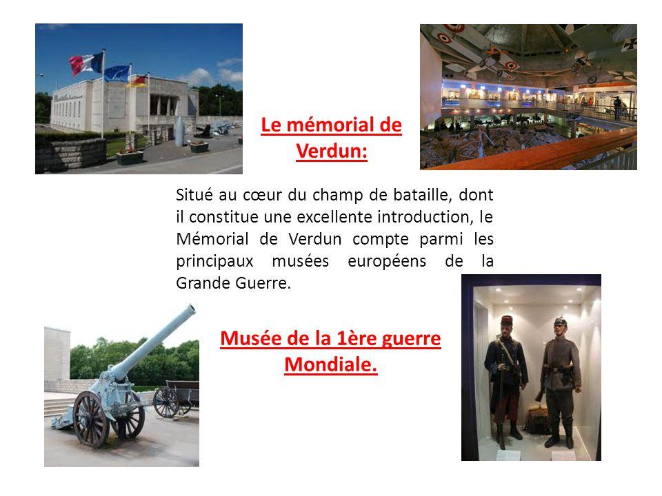Le mémorial de Verdun: Situé au cœur du champ de bataille, dont il constitue une excellente introduction, le Mémorial de Verdun compte parmi les princ