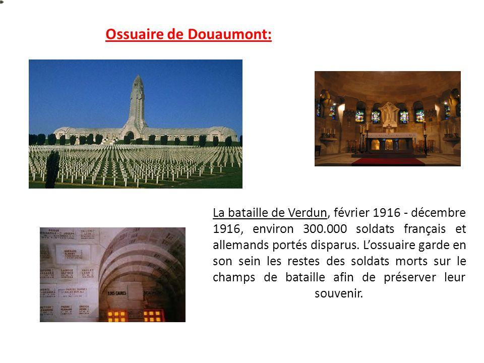 La bataille de Verdun, février 1916 - décembre 1916, environ 300.000 soldats français et allemands portés disparus. Lossuaire garde en son sein les re