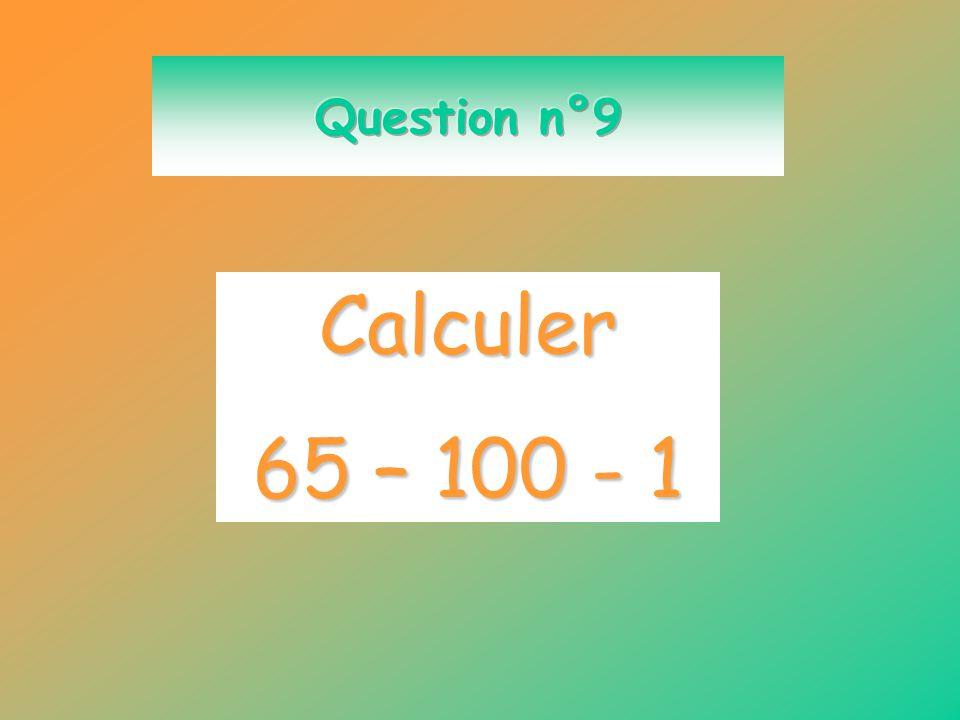 Calculer - 6 + 4 - 5