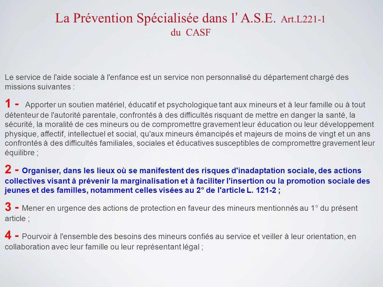 La Prévention Spécialisée dans l A.S.E.