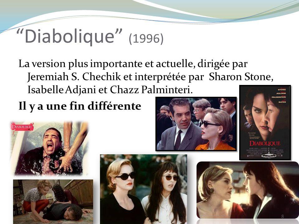 Diabolique (1996) La version plus importante et actuelle, dirigée par Jeremiah S.
