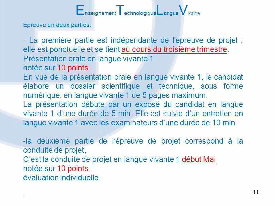 11 Epreuve en deux parties: - La première partie est indépendante de lépreuve de projet ; elle est ponctuelle et se tient au cours du troisième trimes