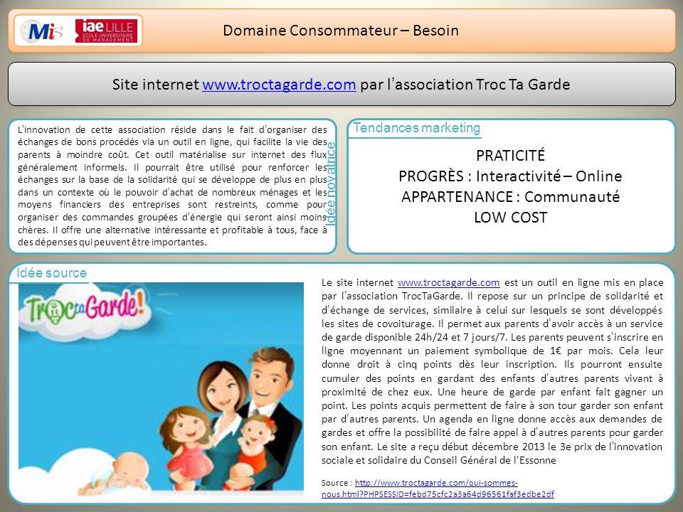 10 Domaine Consommateur – Besoin Site internet www.troctagarde.com par lassociation Troc Ta Gardewww.troctagarde.com Site internet www.troctagarde.com