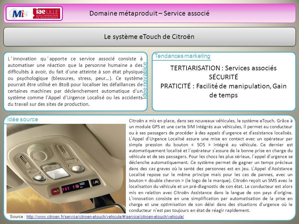 18 Le système eTouch de Citroën Linnovation quapporte ce service associé consiste à automatiser une réaction que la personne humaine a des difficultés