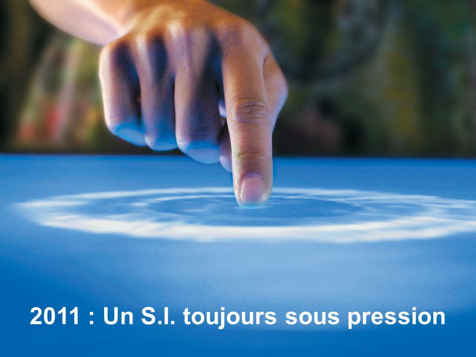 4 2011 : Un S.I. toujours sous pression