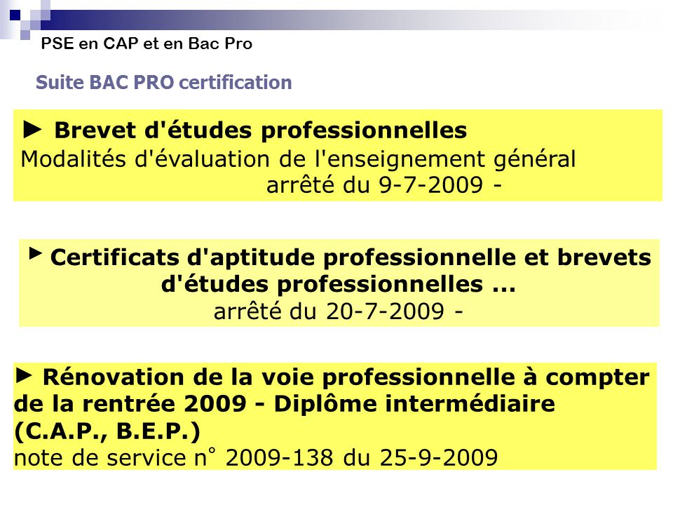 PSE en CAP et en Bac Pro Suite BAC PRO certification Brevet d'études professionnelles Modalités d'évaluation de l'enseignement général arrêté du 9-7-2